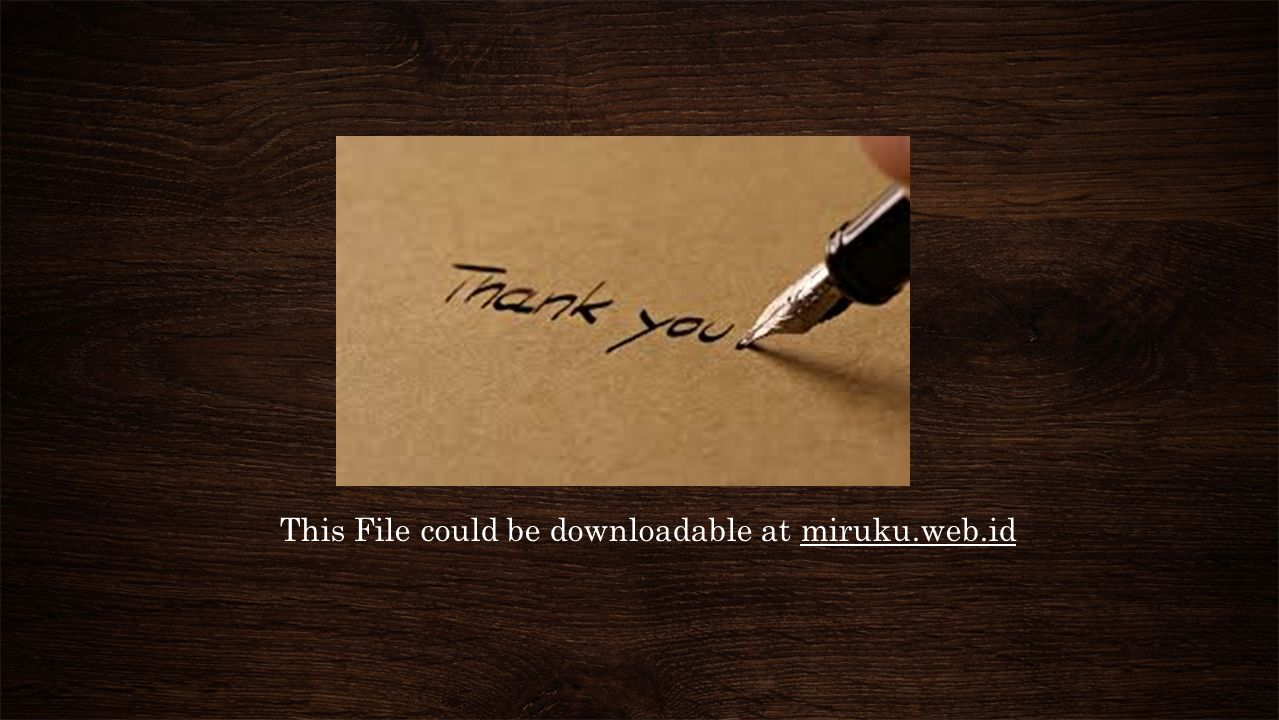 This File could be downloadable at miruku.web.id