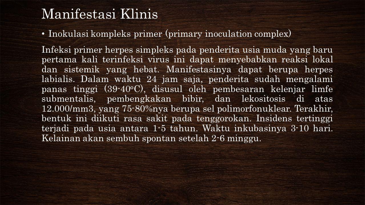Manifestasi Klinis Inokulasi kompleks primer (primary inoculation complex)