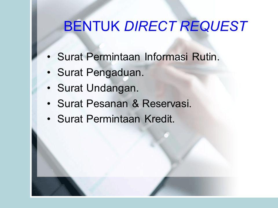 BENTUK DIRECT REQUEST Surat Permintaan Informasi Rutin.