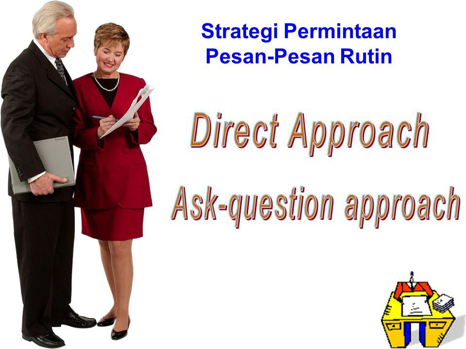Strategi Permintaan Pesan-Pesan Rutin