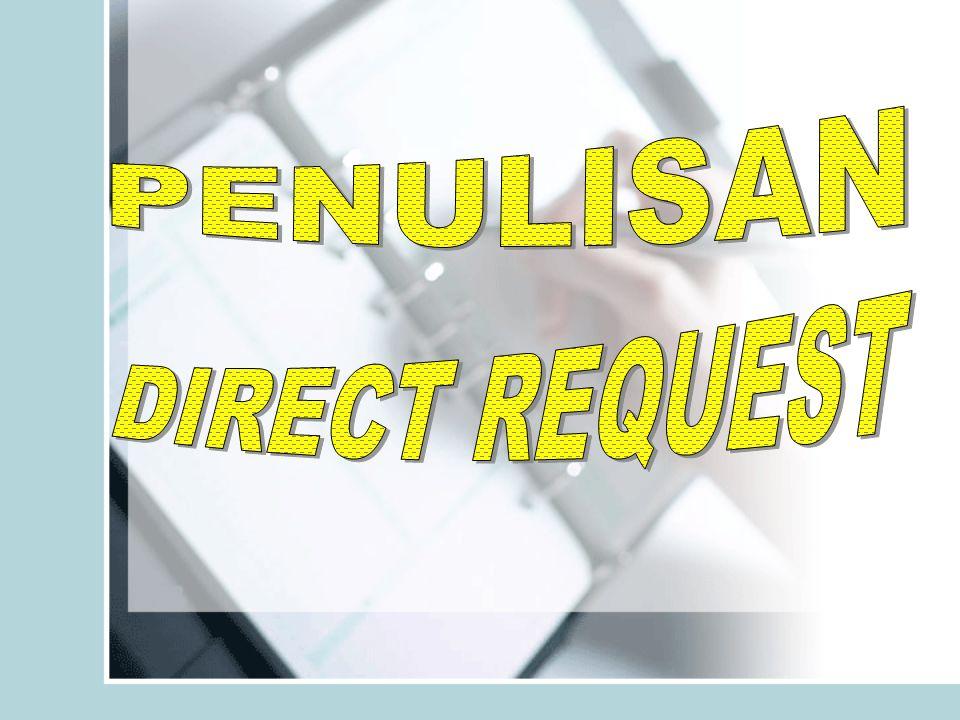 PENULISAN DIRECT REQUEST