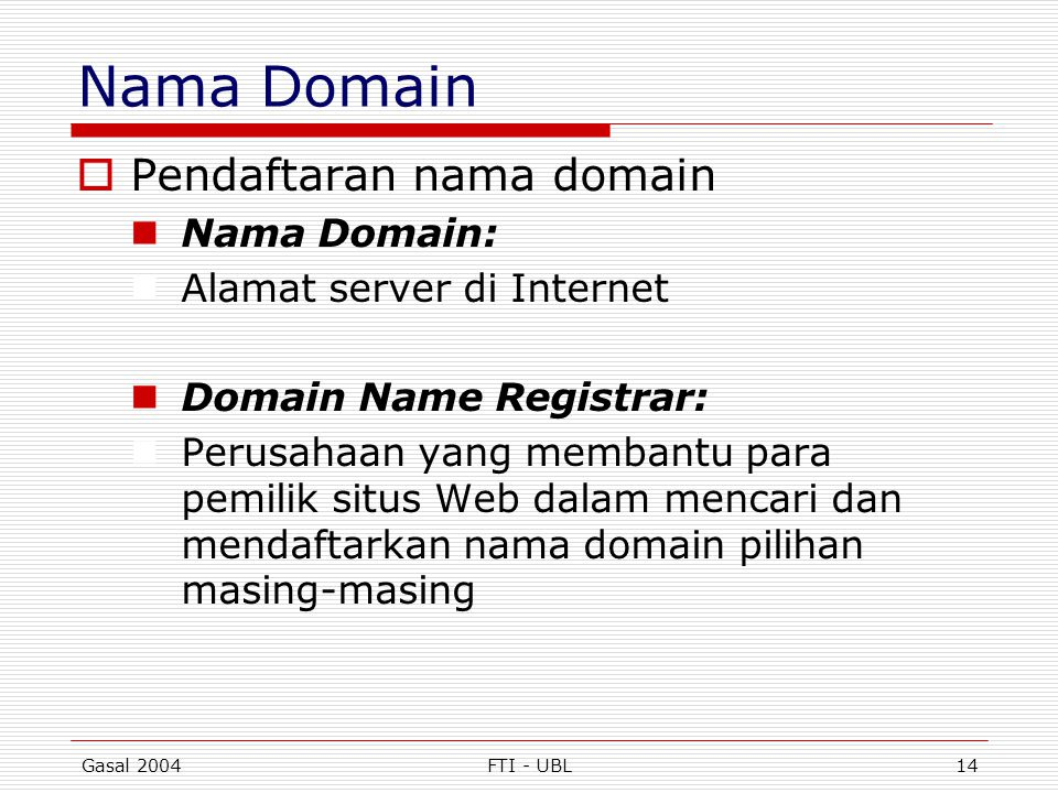 Nama Domain Pendaftaran nama domain Nama Domain: