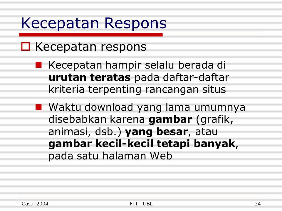 Kecepatan Respons Kecepatan respons