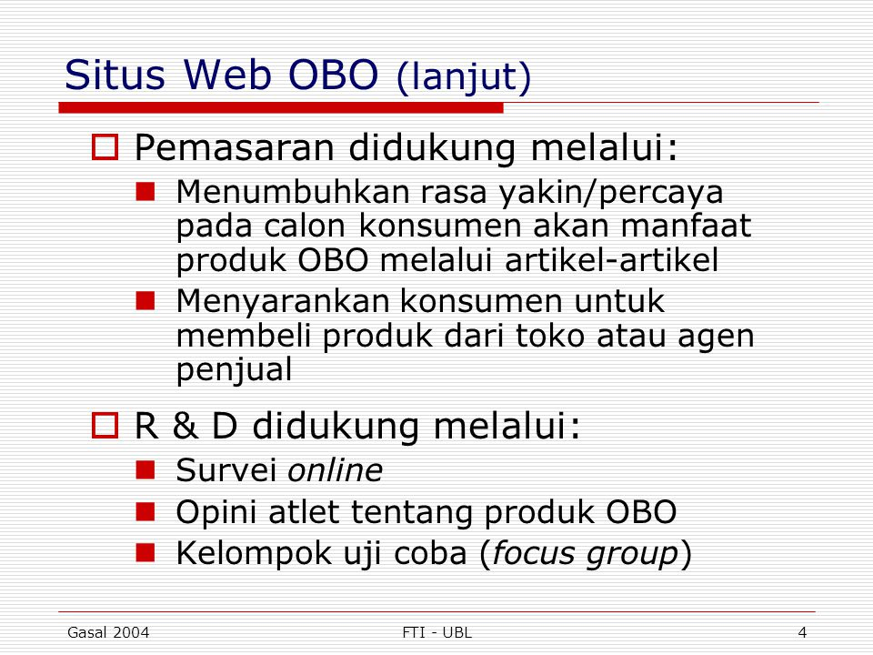 Situs Web OBO (lanjut) Pemasaran didukung melalui: