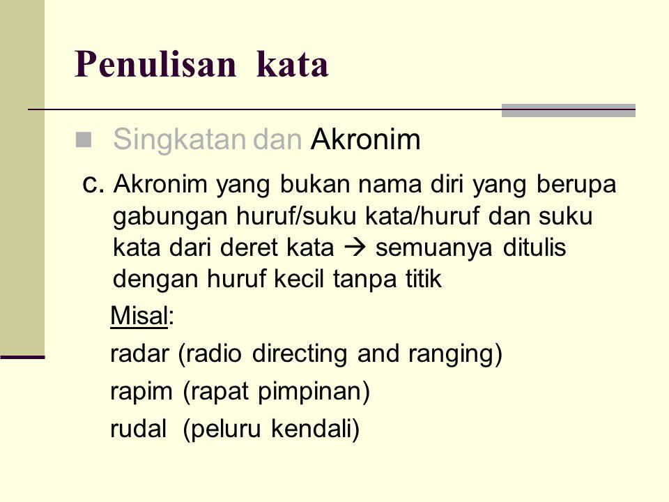 Penulisan kata Singkatan dan Akronim
