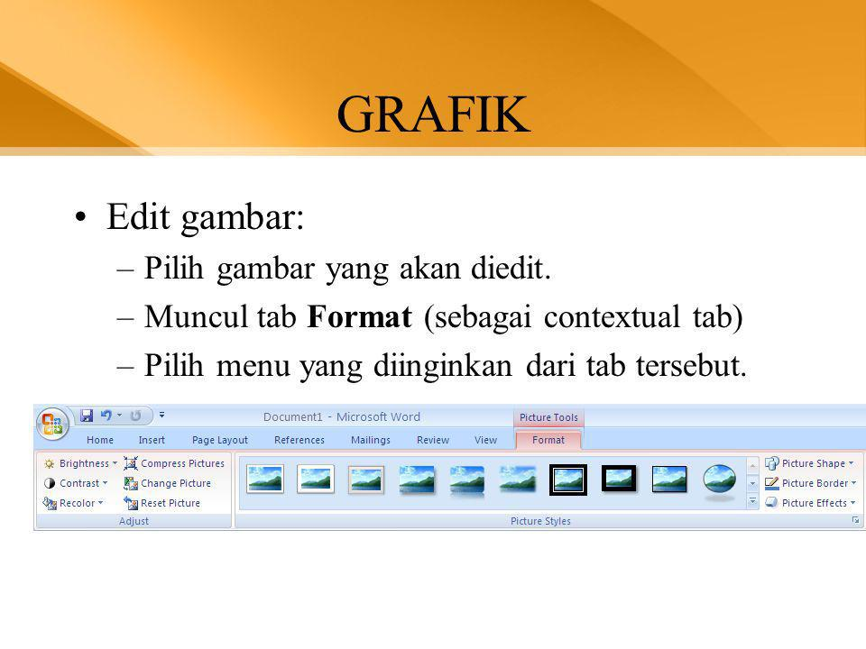 GRAFIK Edit gambar: Pilih gambar yang akan diedit.