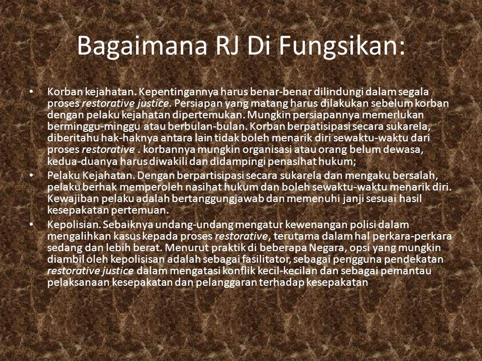 Bagaimana RJ Di Fungsikan: