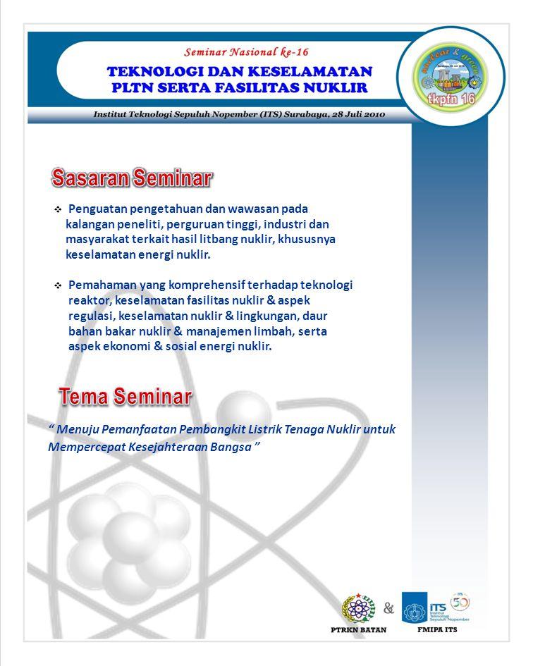 Sasaran Seminar Tema Seminar Penguatan pengetahuan dan wawasan pada