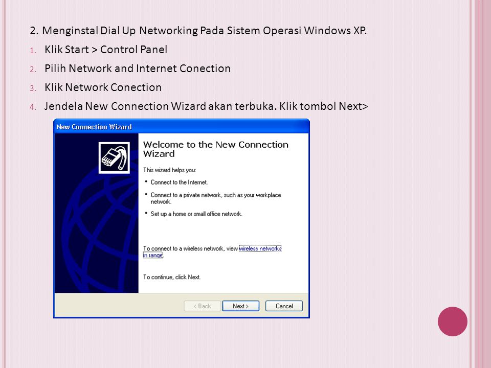 2. Menginstal Dial Up Networking Pada Sistem Operasi Windows XP.