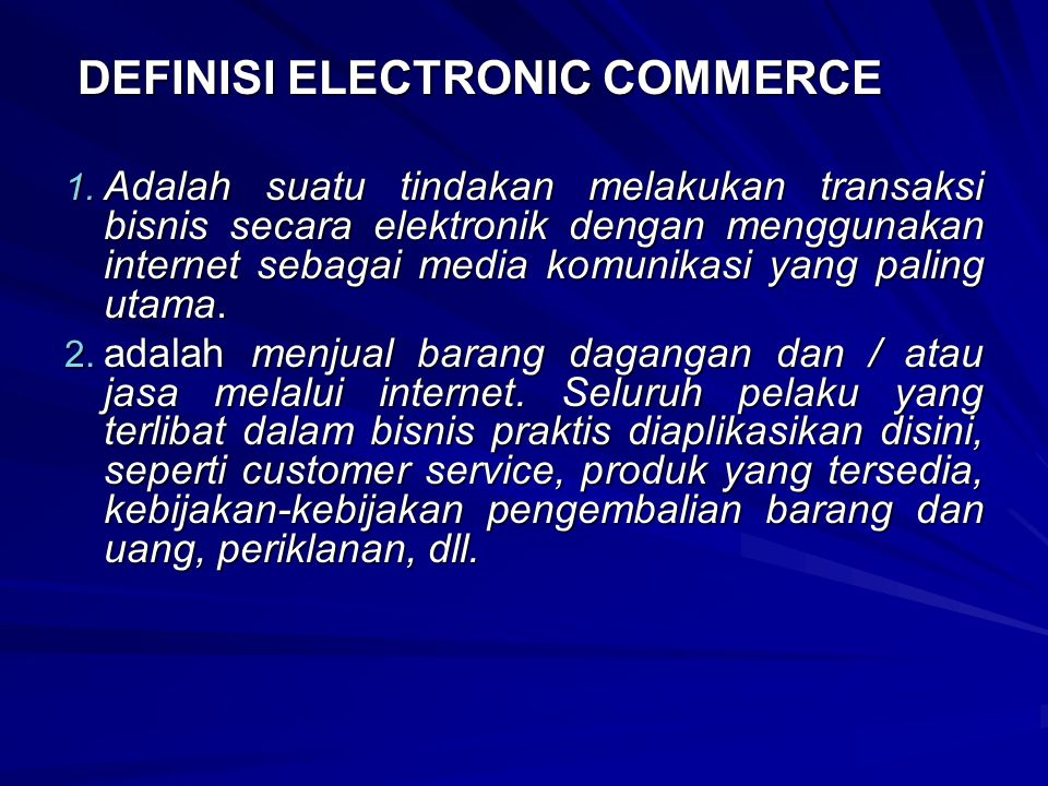 DEFINISI ELECTRONIC COMMERCE