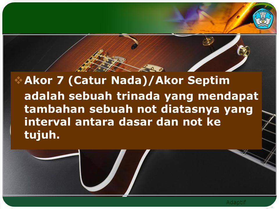 Akor 7 (Catur Nada)/Akor Septim