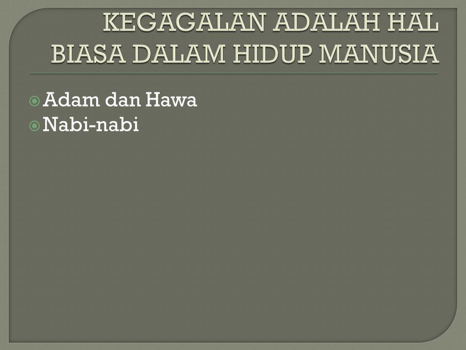 KEGAGALAN ADALAH HAL BIASA DALAM HIDUP MANUSIA