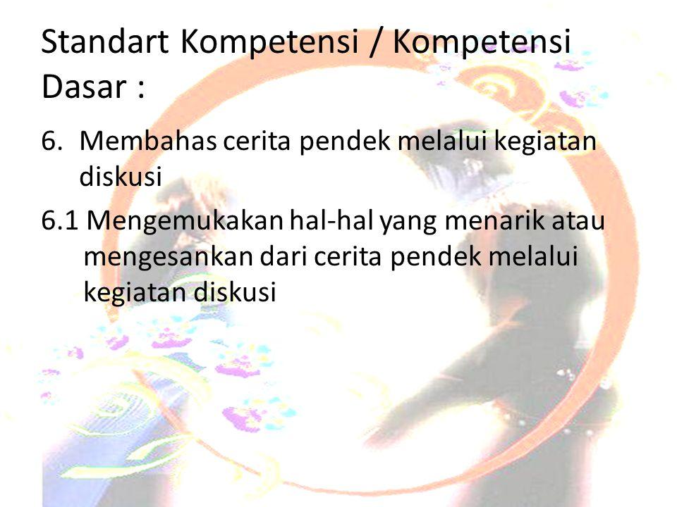 Standart Kompetensi / Kompetensi Dasar :