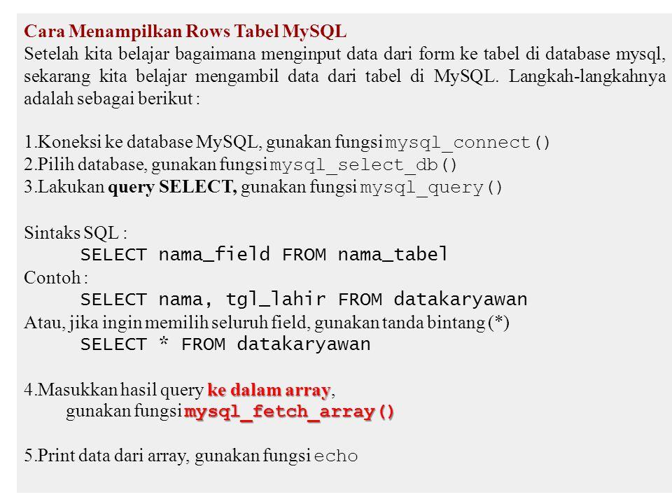 Cara Menampilkan Rows Tabel MySQL