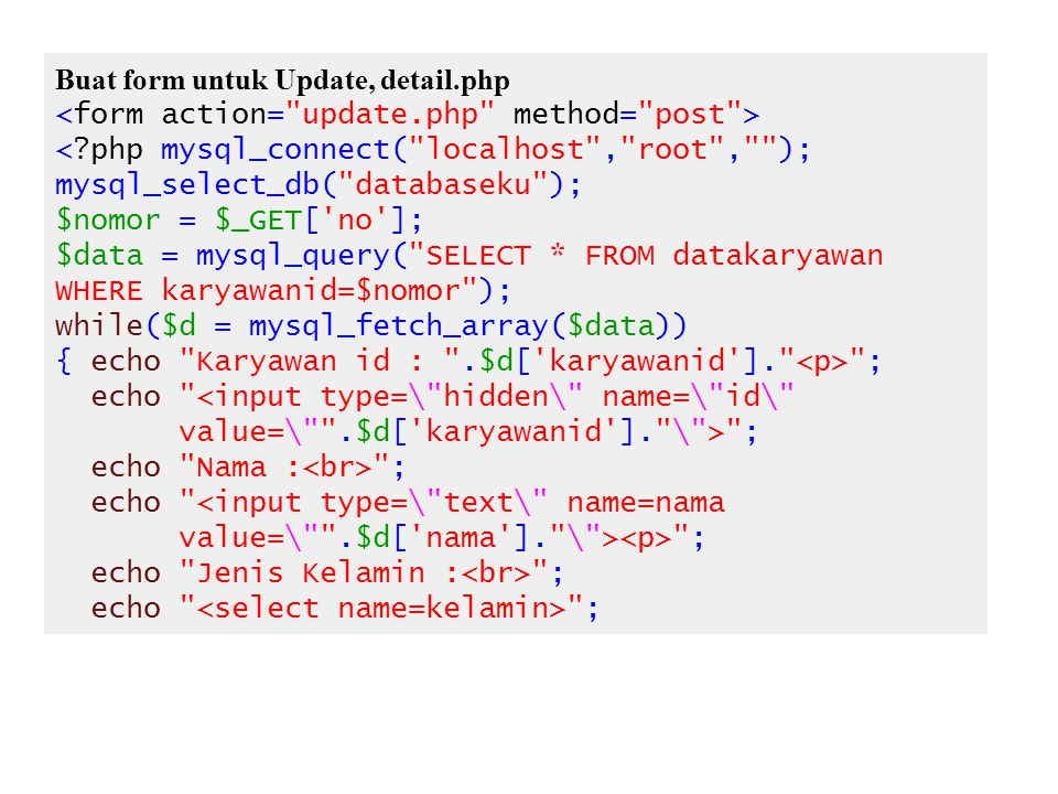 Buat form untuk Update, detail.php