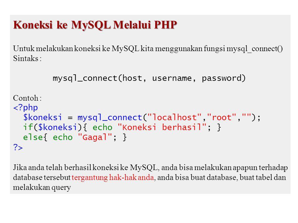 Koneksi ke MySQL Melalui PHP