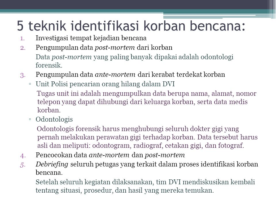5 teknik identifikasi korban bencana: