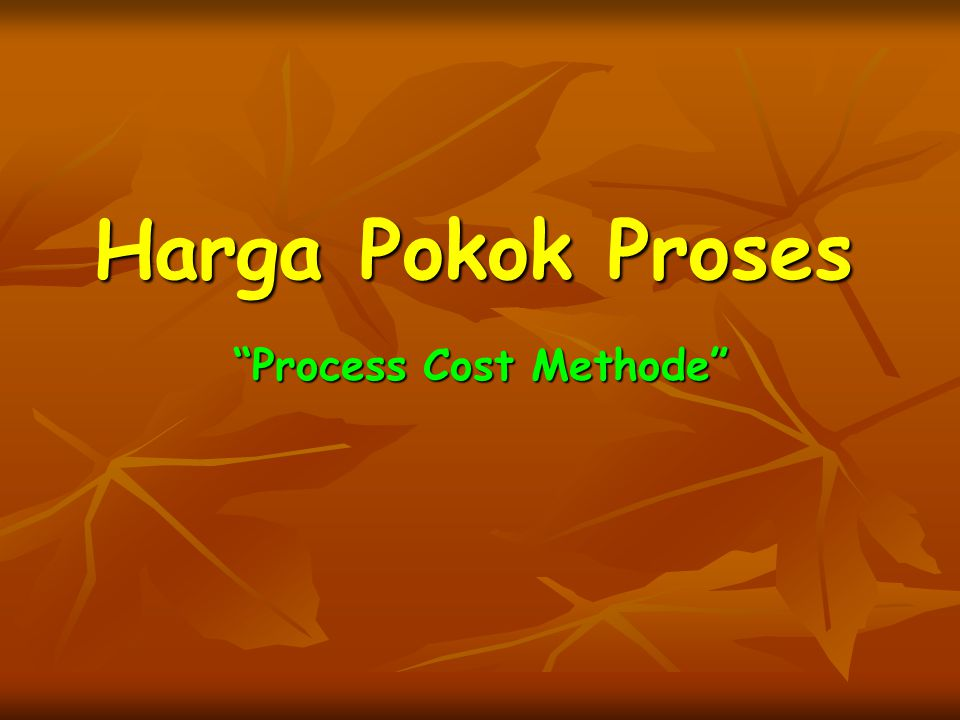 Process Cost Methode