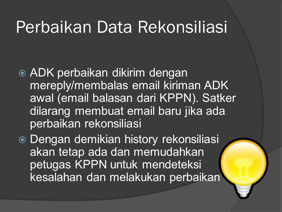 Perbaikan Data Rekonsiliasi