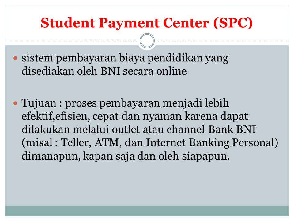 Student Payment Center (SPC)