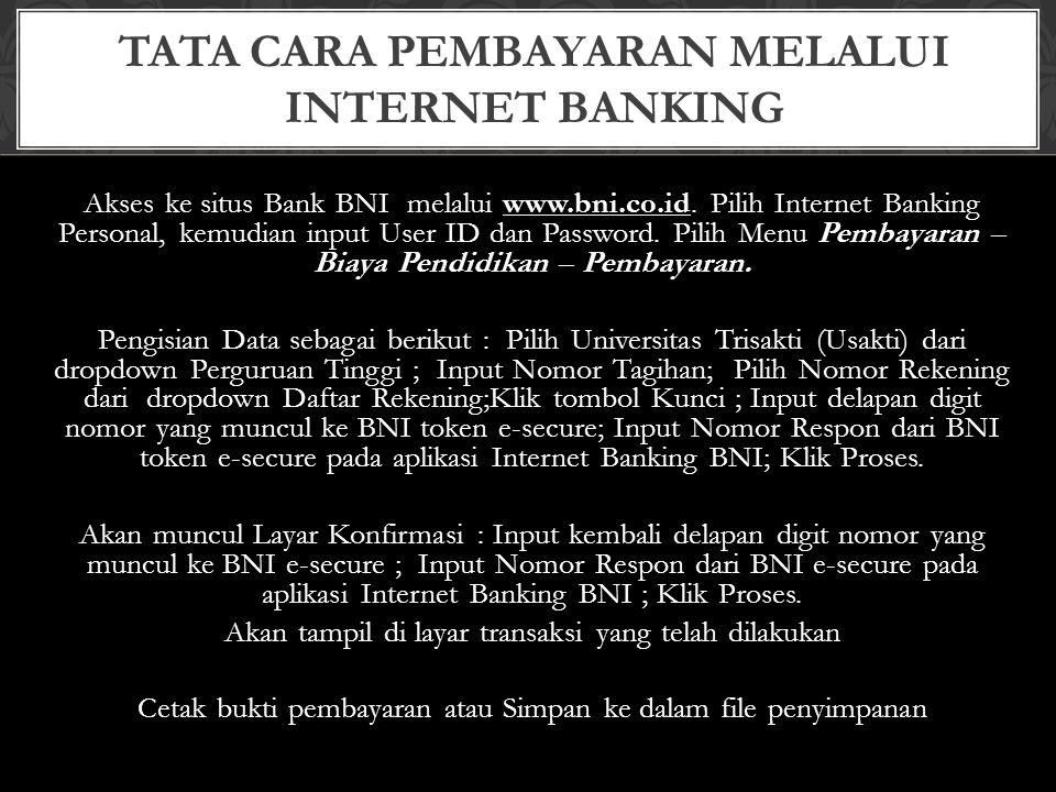 TATA CARA PEMBAYARAN MELALUI INTERNET BANKING