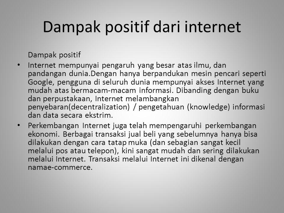 Dampak positif dari internet