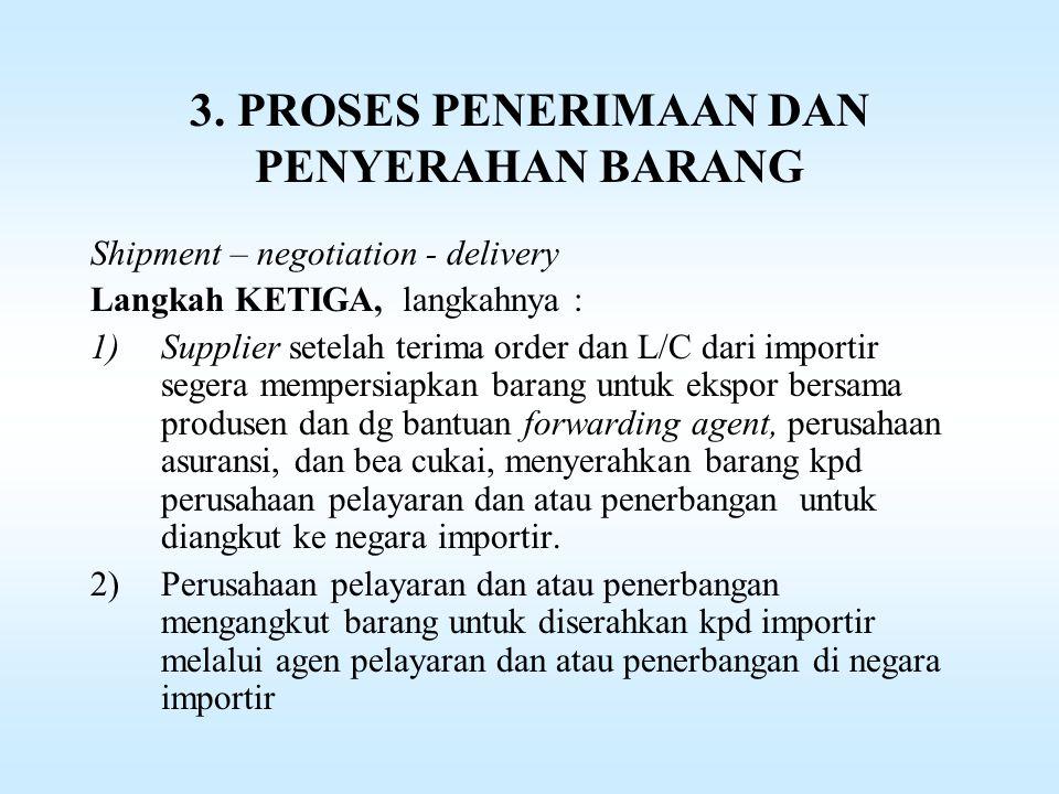 3. PROSES PENERIMAAN DAN PENYERAHAN BARANG
