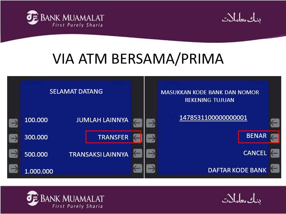 MASUKKAN KODE BANK DAN NOMOR REKENING TUJUAN