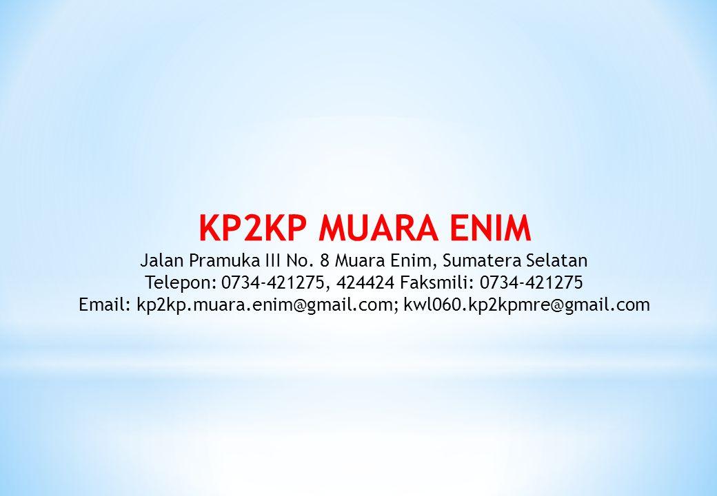 KP2KP MUARA ENIM Jalan Pramuka III No. 8 Muara Enim, Sumatera Selatan