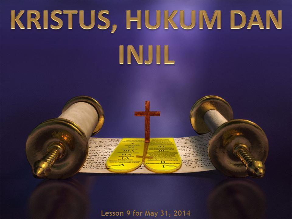 KRISTUS, HUKUM DAN INJIL