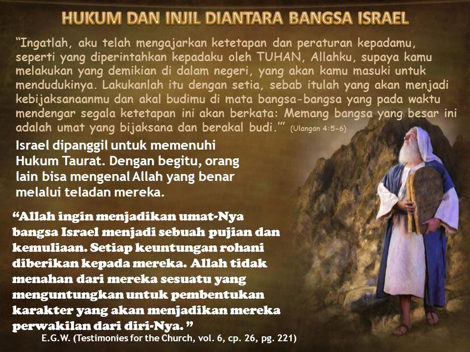 HUKUM DAN INJIL DIANTARA BANGSA ISRAEL