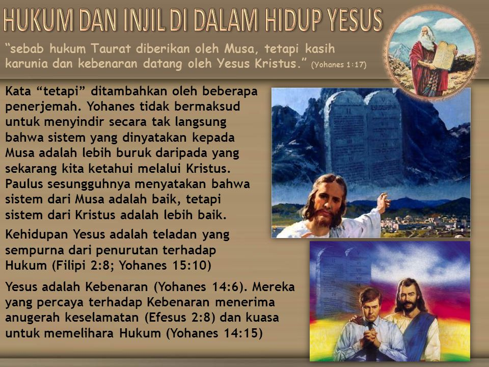 HUKUM DAN INJIL DI DALAM HIDUP YESUS