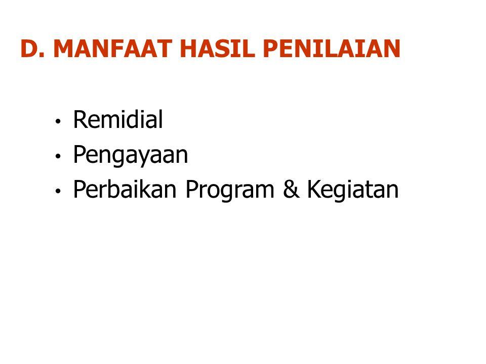 D. MANFAAT HASIL PENILAIAN