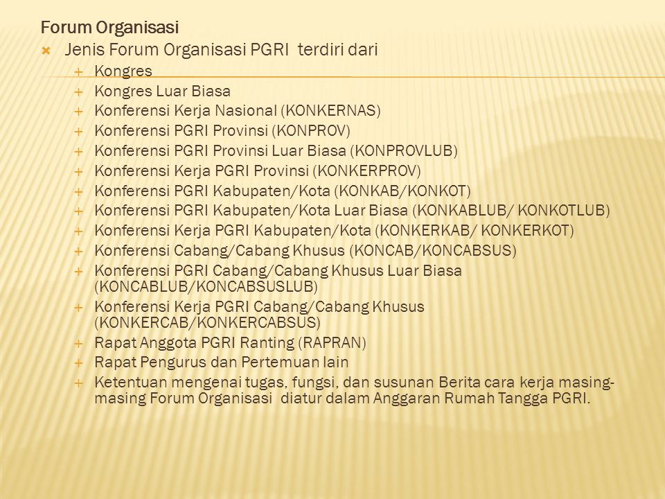 Jenis Forum Organisasi PGRI terdiri dari