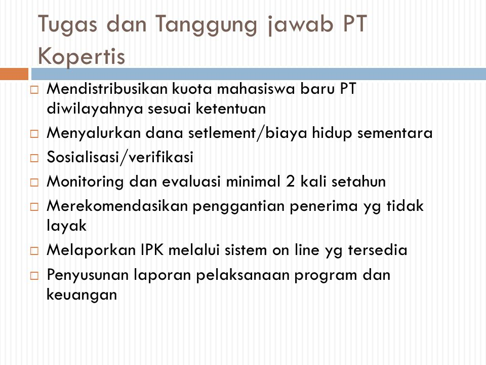 Tugas dan Tanggung jawab PT Kopertis