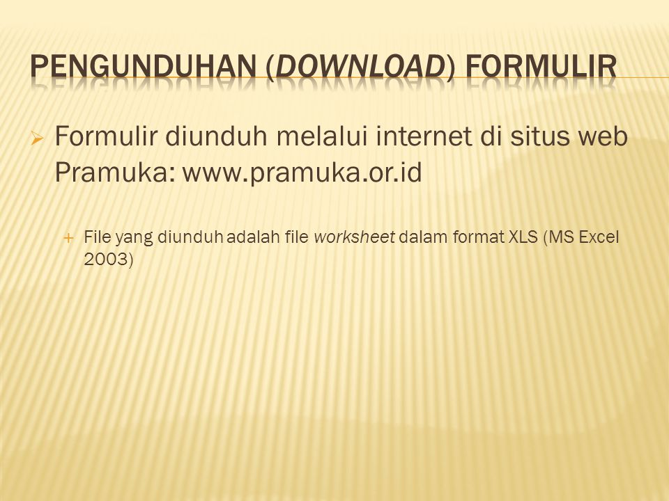 Pengunduhan (download) Formulir