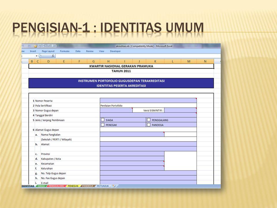 Pengisian-1 : Identitas Umum