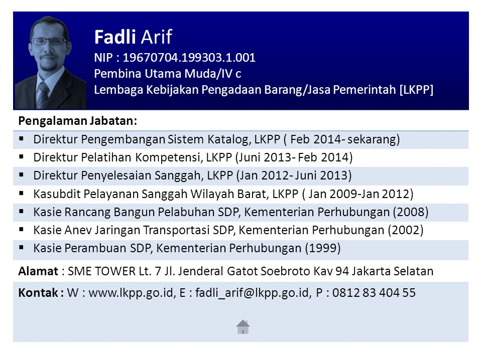 Fadli Arif NIP : 19670704.199303.1.001 Pembina Utama Muda/IV c