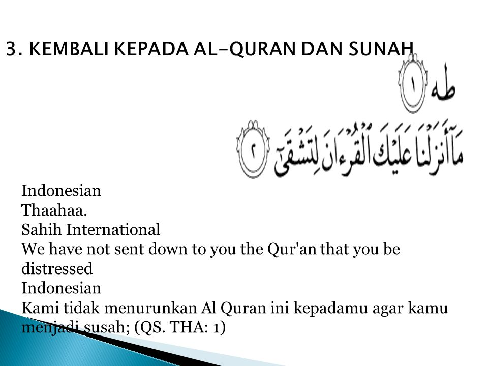 3. KEMBALI KEPADA AL-QURAN DAN SUNAH
