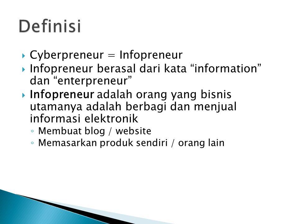 Definisi Cyberpreneur = Infopreneur