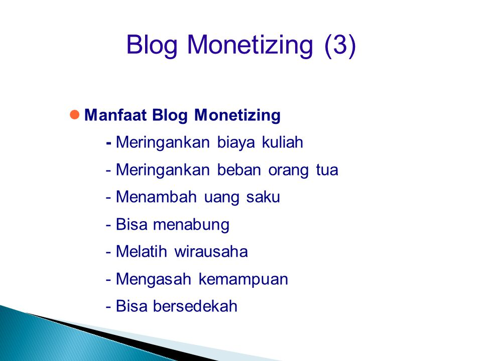 Blog Monetizing (3)‏ Manfaat Blog Monetizing