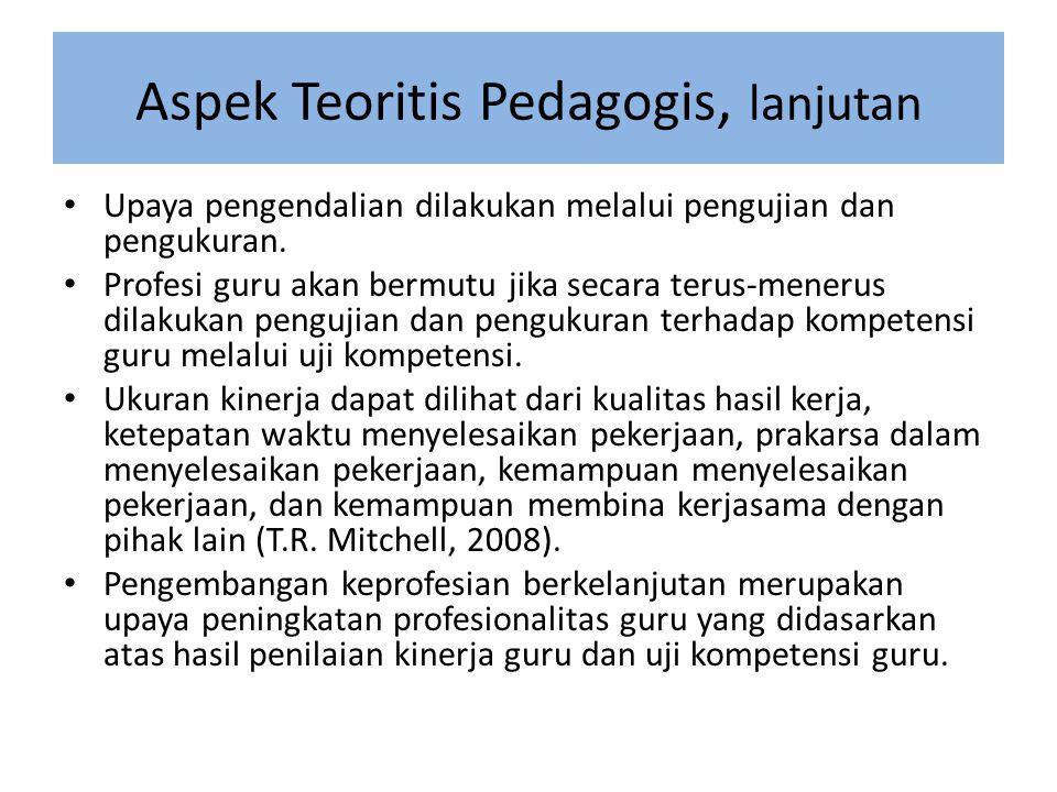 Aspek Teoritis Pedagogis, lanjutan