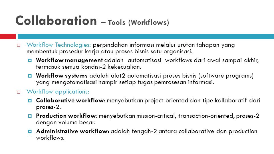 Collaboration – Tools (Workflows)