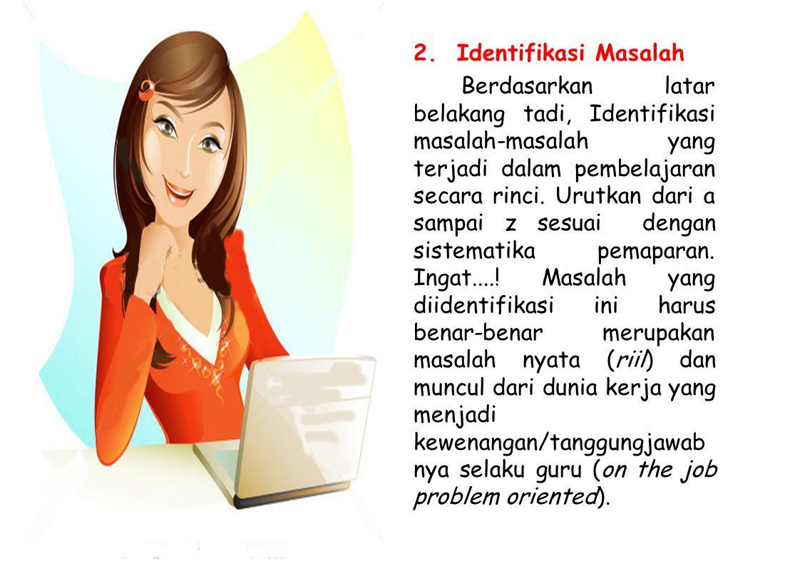 2. Identifikasi Masalah
