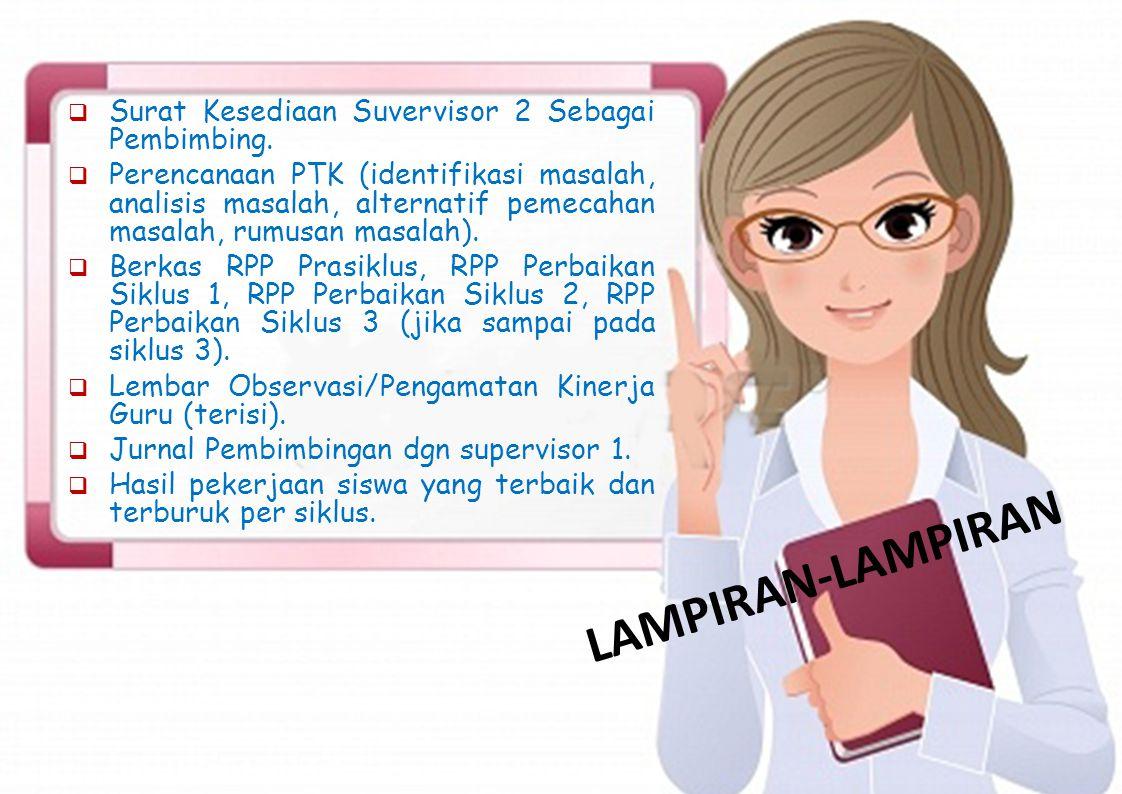 LAMPIRAN-LAMPIRAN Surat Kesediaan Suvervisor 2 Sebagai Pembimbing.