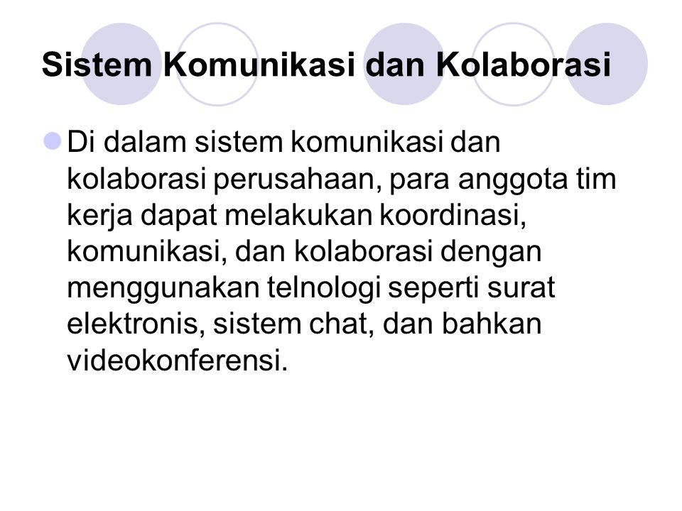 Sistem Komunikasi dan Kolaborasi