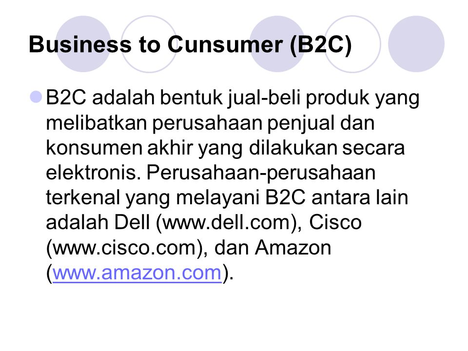 Business to Cunsumer (B2C)