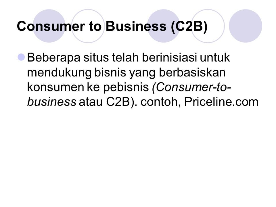 Consumer to Business (C2B)