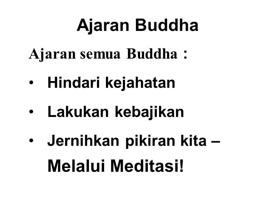 Ajaran Buddha Ajaran semua Buddha : Hindari kejahatan
