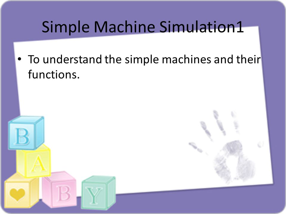 Simple Machine Simulation1